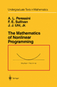 Mathematics of Nonlinear Programming - Anthony L. Peressini; Francis E. Sullivan; J. J. Uhl  Jr.