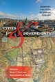 Cities and Sovereignty - Diane E. Davis; Nora Libertun de Duren