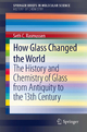 How Glass Changed the World - Seth C. Rasmussen
