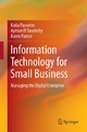 Information Technology for Small Business - Katia Passerini; Ayman El Tarabishy; Karen Patten