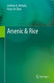 Arsenic & Rice - Andrew A. Meharg; Fang-Jie Zhao