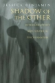 Shadow of the Other - Jessica Benjamin