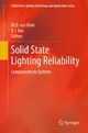 Solid State Lighting Reliability - W.D. van Driel;  W.D. van Driel;  X.J. Fan;  Xuejun Fan