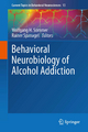Behavioral Neurobiology of Alcohol Addiction - Wolfgang Sommer;  Wolfgang H. Sommer;  Rainer Spanagel;  Rainer Spanagel