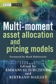 Multi-moment Asset Allocation and Pricing Models - Emmanuel Jurczenko;  Bertrand Maillet