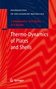 Thermo-Dynamics of Plates and Shells - Jan Awrejcewicz;  Vadim Anatolevich Krys'ko;  Anton V. Krys'ko