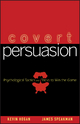 Covert Persuasion - Kevin Hogan; James Speakman