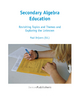 Secondary Algebra Education: Revisiting Topics and Themes and Exploring the Unknown - Paul Drijvers
