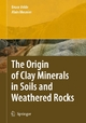 The Origin of Clay Minerals in Soils and Weathered Rocks - Bruce B. Velde;  Alain Meunier