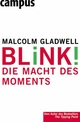 Blink! - Malcolm Gladwell