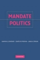 Mandate Politics - Lawrence J. Grossback;  David A. M. Peterson;  James A. Stimson