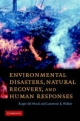 Environmental Disasters, Natural Recovery and Human Responses - Roger del Moral;  Lawrence R. Walker