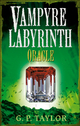 Vampyre Labyrinth: Oracle - G.P. Taylor