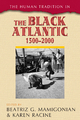 Human Tradition in the Black Atlantic, 1500-2000