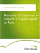 Memoirs of Casanova - Volume 19: Back Again to Paris - Giacomo Casanova