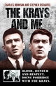 Krays and Me - Blood, Honour and Respect. Doing Porridge with The Krays - Charles Bronson;  Stephen Richards