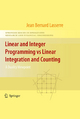 Linear and Integer Programming vs Linear Integration and Counting - Jean B. Lasserre