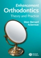 Enhancement Orthodontics - Marc Bernard Ackerman
