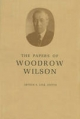 Papers of Woodrow Wilson - Woodrow Wilson; Arthur S. Link