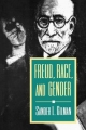 Freud, Race and Gender - Sander L. Gilman