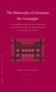 Philosophy of Dionysius the Areopagite - Christian Schafer