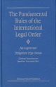 Fundamental Rules of the International Legal Order - Christian Tomuschat; Jean Marc Thouvenin