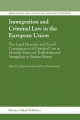 Immigration and Criminal Law in the European Union - Professor Elspeth Guild; Paul Minderhoud
