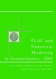 Flac and Numerical Modeling in Geomechanics 2003 - R. Brummer; P. Andrieux; C. Detournay; R. Hart