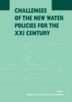 Challenges of the New Water Policies for the XXI Century - Enrique Cabrera; Ricardo Cobacho