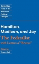 Federalist - Alexander Hamilton; James Madison; John Jay; Terence Ball