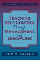 Teaching Self-control Through Management and Discipline - Tom V. Savage