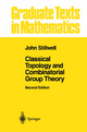 Classical Topology and Combinatorial Group Theory - John Stillwell