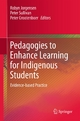 Pedagogies to Enhance Learning for Indigenous Students - Robyn Jorgensen;  Robyn Jorgensen;  Peter Sullivan;  Peter Sullivan;  Peter Grootenboer;  Peter Grootenboer