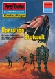 Perry Rhodan 1462: Operation Brutwelt (Heftroman) - Robert Feldhoff