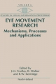 Eye Movement Research - J. M. Findlay; R. Walker; R.W. Kentridge