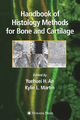 Handbook of Histology Methods for Bone and Cartilage - Yuehuei H. An; Kylie Martin