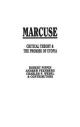 Marcuse - Charles P. Webel; Andrew Feenberg; Robert Pippin