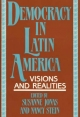 Democracy in Latin America - Susanne Jonas; Nancy Stein