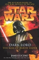 Star Wars: Dark Lord - The Rise of Darth Vader - James Luceno