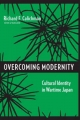 Overcoming Modernity - Richard Calichman