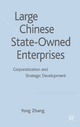 Large Chinese State-owned Enterprises - Yong Zhang