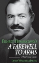 Ernest Hemingway's a Farewell to Arms - Linda Wagner-Martin
