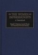 Women Impressionists - Russell T. Clement; Annick Houze; Christiane Erbolato-Ramsey