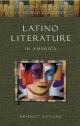 Latino Literature in America - Bridget Kevane