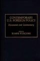Contemporary U.S. Foreign Policy - Elmer Plischke