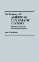 Dictionary of American Diplomatic History - John E. Findling