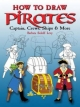 How to Draw Pirates - Barbara Soloff-Levy
