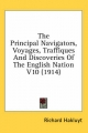 Principal Navigators, Voyages, Traffiques and Discoveries of the English Nation V10 (1914) - Richard Hakluyt