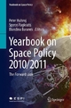 Yearbook on Space Policy 2010/2011 - Peter Hulsroj;  Peter Hulsroj;  Spyros Pagkratis;  Spyros Pagkratis;  Blandina Baranes;  Blandina Baranes