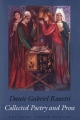 Collected Poetry and Prose - Dante Gabriel Rossetti; Jerome J. McGann